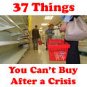 37 Things you can't buy after the crisis